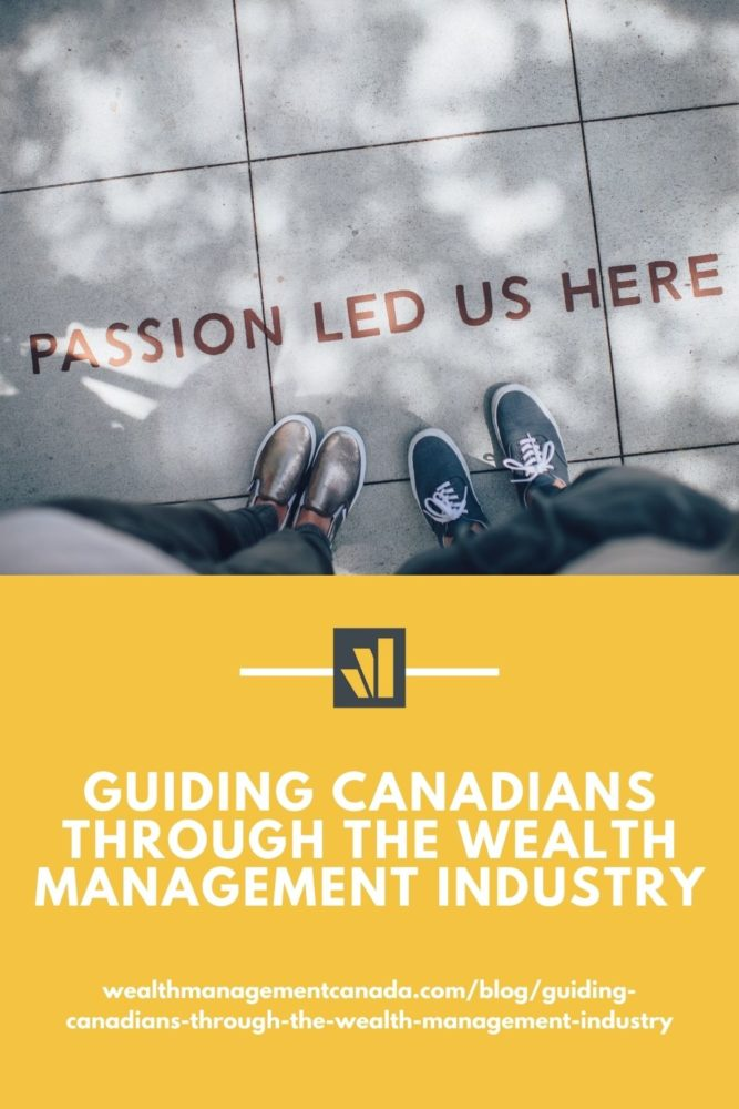 Guiding Canadians Wealth Management Industry