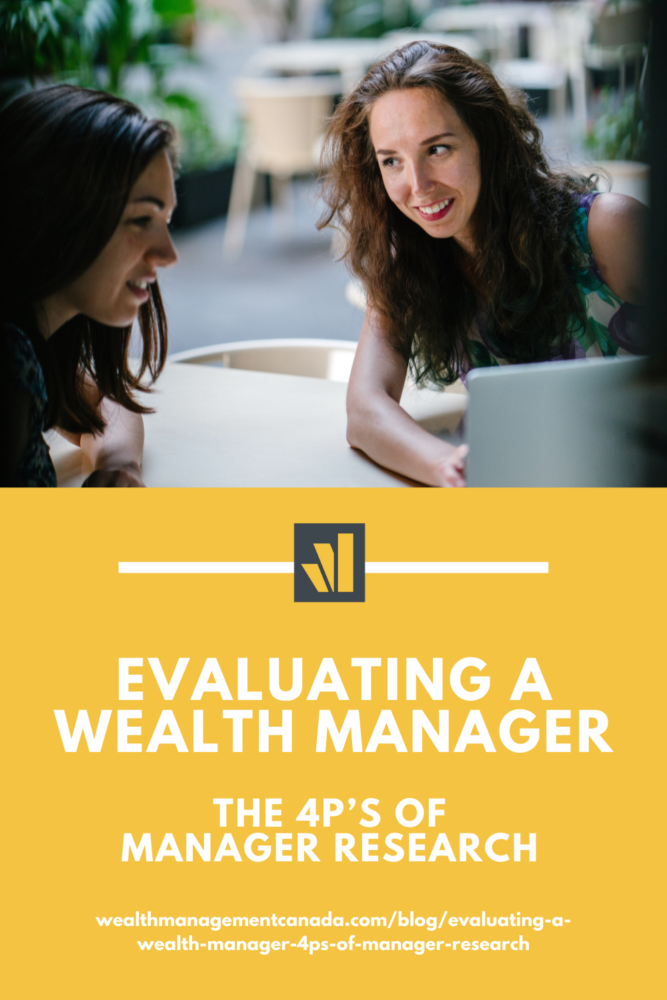 Evaluating a wealth manager: the 4Ps of manager research