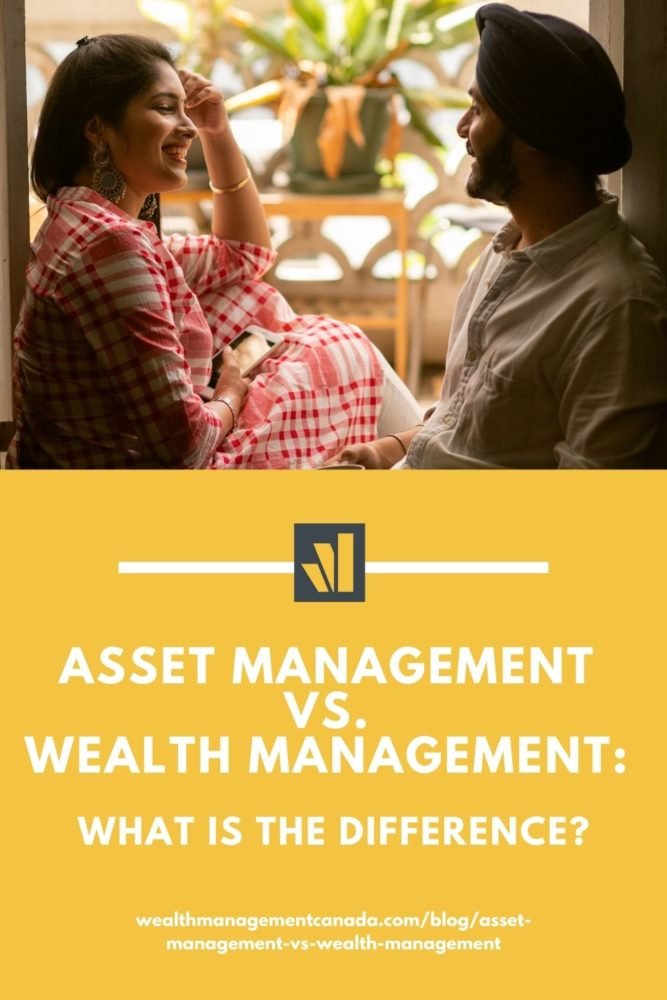 Asset Management vs. Wealth Management
